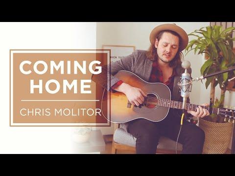 Chris Molitor - Coming Home