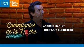 Comediantes De La Noche - Antonio Sanint - Dietas y ejercicio