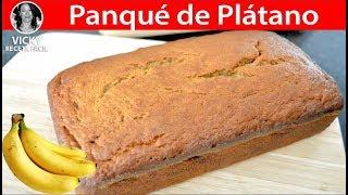 PANQUE DE PLATANO | Vicky Receta Facil
