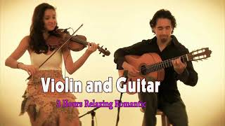 3 Hours Relaxing Romantic Violin and Guitar Love Songs All Time