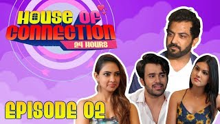 House of Connection  Episode 2