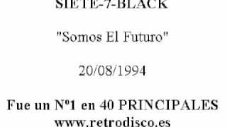 SIETE-7-BLACK - Somos El Futuro