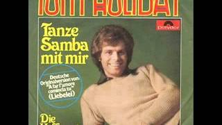 Tony Holiday - Tanze Samba mit mir