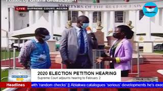 GhanaWeb TV Live: 2020 Election Petition; Monday February 1, 2021