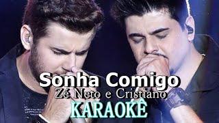 Zé Neto & Cristiano - Sonha Comigo (karaokê)