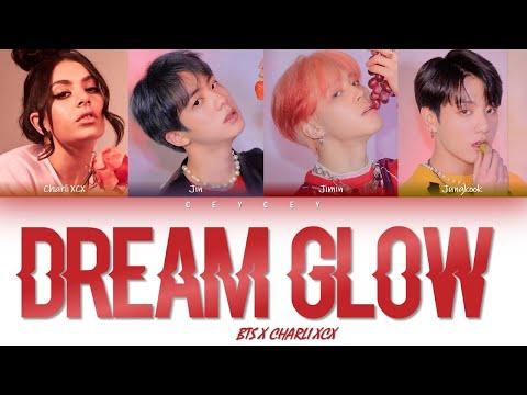 BTS 방탄소년단 X Charli XCX - &39;DREAM GLOW&39; HANROMTÜRKÇE ALTYAZILI