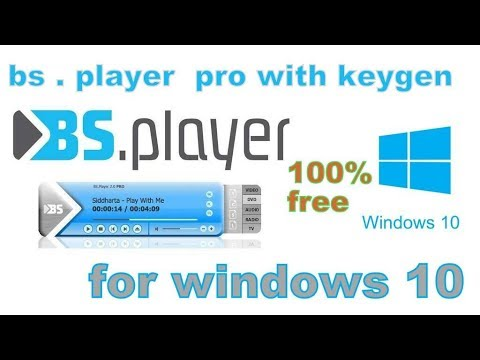Bs . Player  Pro With Keygen For Windows 10
