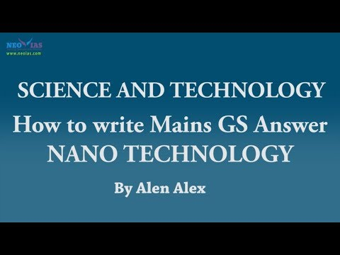 NANO TECHNOLOGY | How to Write Mains GS Answer? | Science and Technology | NEO IAS