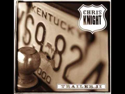 Highway Junkie - Chris Knight