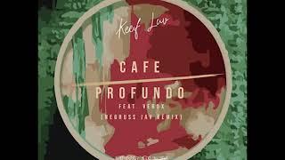Keef Luv- Café profundo(Negruss Jav Remix) Toka Musik