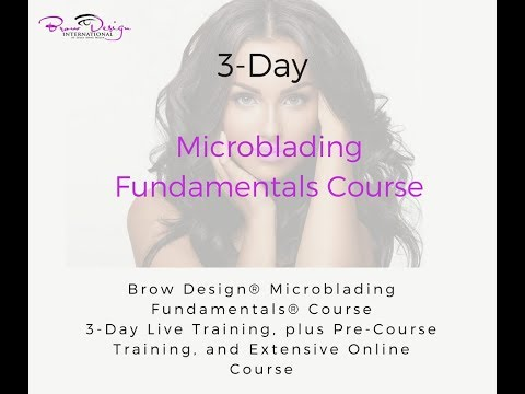 Brow Design International Eyebrow Microblading Training for Salon Professionals
