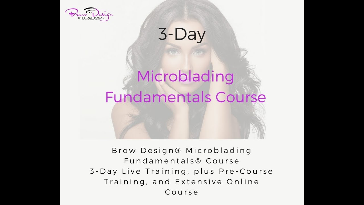 Brow Design International® Eyebrow Microblading Training for Salon  Professionals