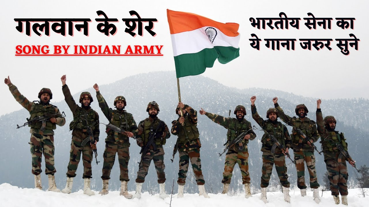 #GalwanKeVeer Song By Indian Army