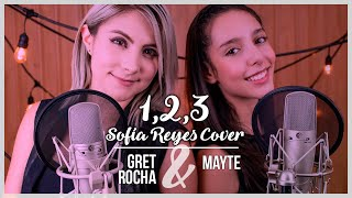 1, 2, 3 - Sofía Reyes & Jason Derulo | Gret Rocha & Mayte Cover