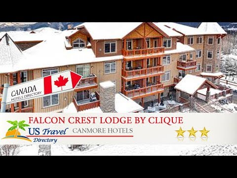 Falcon Crest Lodge By CLIQUE - Canmore Hotels, Canada
