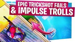 Epic Trickshot Fails & Impulse Nade Trolls - Fortnite Funny Moments