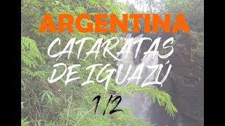 CATARATAS DE IGUAZU | ARGENTINA 1/2 | Siempre Nomadas 4k