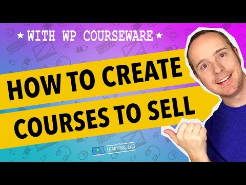 Sell Courses Online With WP Courseware