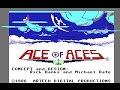 Ace Of Aces C64 1986 Accolade Artech U S Gold mp3