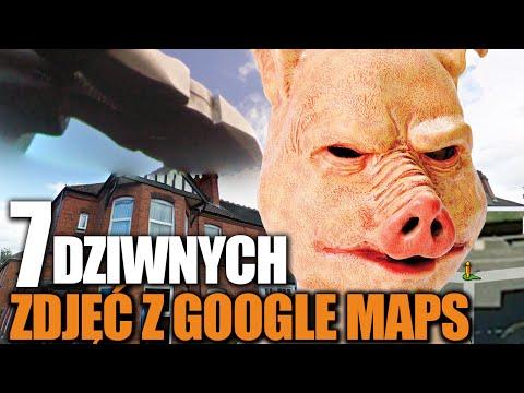 7 dziwnych zdjęć na Google Maps!