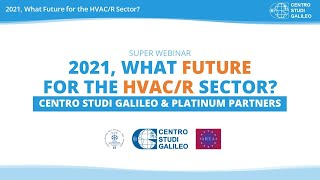"""""""2021, what future for the hvac/r sector?""""new technologies and refrigerants, review of f-gas regulation, covid-19 vaccines distribution2021 is going ..."""
