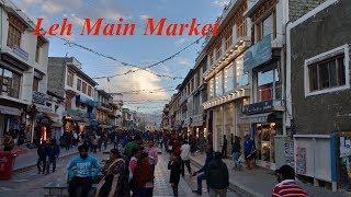 LEH MARKET , SHOPPING IN LEH , TRADITIONAL MARKET IN LEH LADAKH , JUNE 2018 , INDIA