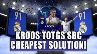 TONI KROOS TOTGS SBC CHEAPEST SOLUTION | SQUAD BUILDING CHALLENGE | FIFA 19 ULTIMATE TEAM