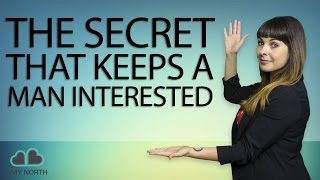 The Secret That Keeps a Man Interested thumbnail