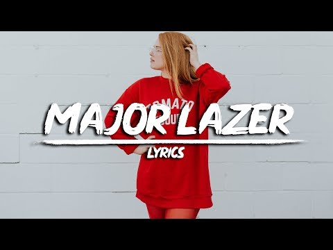 Major Lazer - Can't Take It From Me  (Lyrics) feat. Skip Marley