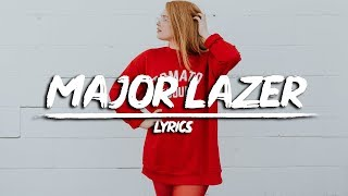 Major Lazer - Cant Take It From Me (Lyrics) feat. Skip Marley