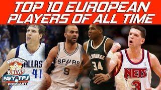 Top 10 European Players | Hoops N Brews