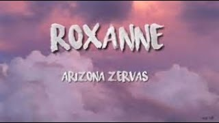 (10K SPECIAL!) Arizona Zervas - Roxanne (Clean Lyrics - 1 Hour)