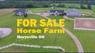 Horse Farm for Sale in Marysville, Ohio | Susanne Novak RE/MAX 24/7