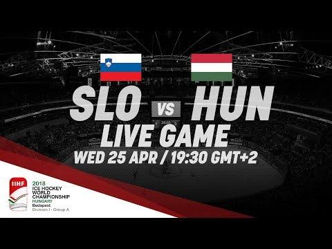 Slovenia - Hungary | Live | 2018 IIHF Ice Hockey World Championship Division I Group A