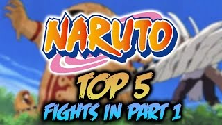 TOP 5 Best NARUTO Fights [ANIME Episode Battles]-