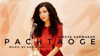Pachtaoge Female Version Shreya Karmakar Mp3 Song Download