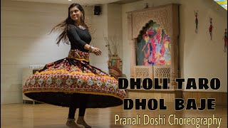 Dholi Taro Dhol Baje | Hum Dil De Chuke Sanam | Bollywood Garba Dance | Pranali Doshi Choreography