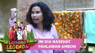 UHUY!!! INI DIA NASEHAT PAHLAWAN AMBON - Lenong Legenda (5/8)