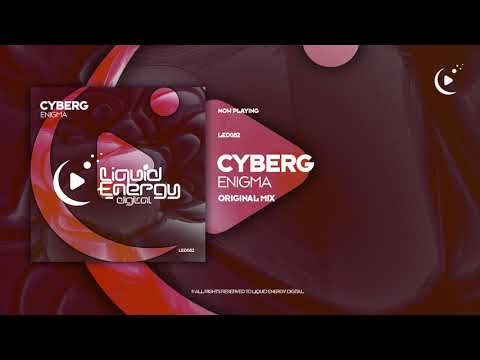 Cyberg - Enigma (Original Mix) [Liquid Energy Digital]