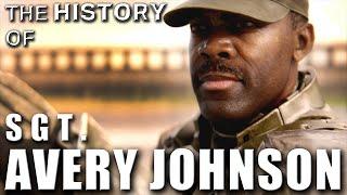 The History of Sgt. Avery Johnson