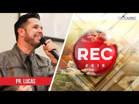 REC 2019 - Pr. Lucas | Deus de Detalhes / Tú És Fiel, Senhor