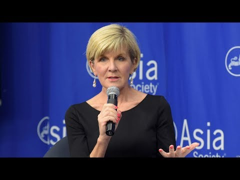 An Address From Australia's Minister for Foreign Affairs Julie Bishop