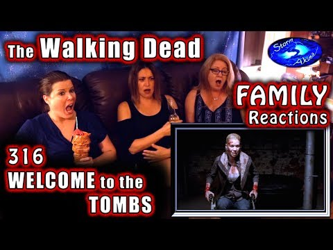 The Walking Dead | FAMILY Reactions | WELCOME to the TOMBS | 316