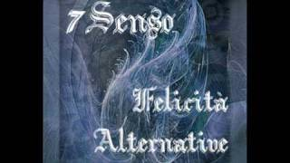 7Senso - Felicità Alternative Feat Dani