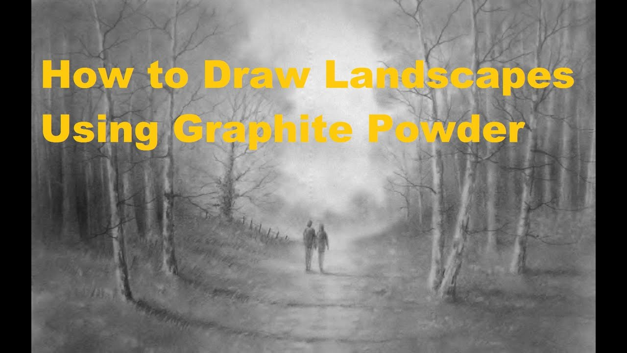 How to draw landscapes using graphite powder youtube How to landscape