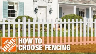 How To Choose Fencing - The Home Depot