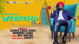 Weekend (Motion Poster) Ranjit Bawa | Rav Hanjra | Snappy | Rel On 19th September | White Hill Music
