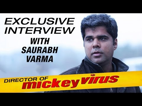 Saurabh Varma | Director: Mickey Virus,7 Hours To go,Girl In Red | Exclusive Interview
