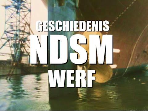 NDSM-werf Amsterdam-Noord: de geschiedenis, met Oostenburg, Amsterdamse haven - oude filmbeelden