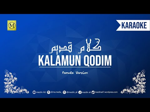 🎙 KALAMUN QODIM | KARAOKE | گلام قديم  | FEMALE VERSION